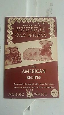 Thirty Home Tested Unusual Old World and American Recipes Cookbook. Nordic Ware.