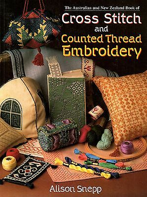 Cross Stitch & Counted Thread Embroidery - Alison Snepp