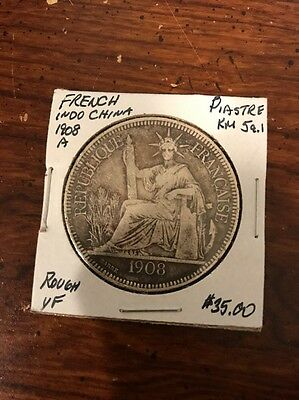 1908 French Indo China Piastre Silver Coin