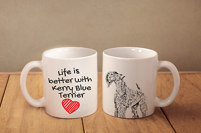 "Kerry Blue Terrier - ceramic cup, mug ""Life is better"", CA"