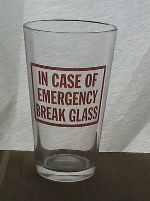 In Case of Emergency ~ Pint Glasses ~ NEW