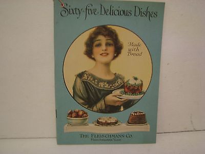 Vintage 1919 Sixty-Five Delicious Dishes Cookbook The Fleischmann Company Yeast
