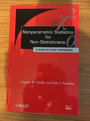 Nonparametric Statistics for Non-Statisticians: A Step-by-Step Approach by Greg…