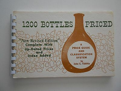 1200 Bottles Priced: Price Guide & Classification by Tibbitts, Revised Ed.