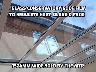 Glass Reflective Conservatory Roof Film - Regulate Heat/Cold - DIY - By Mtr