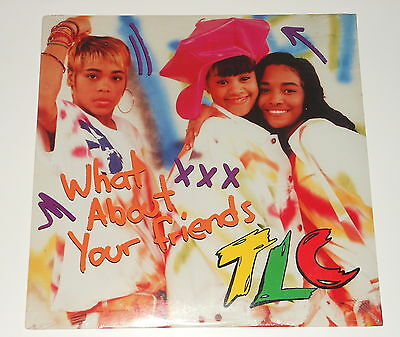"""TLC - SEALED 12"""" Maxi - What About Your Friends - LaFace Records 73008-24003-1"""