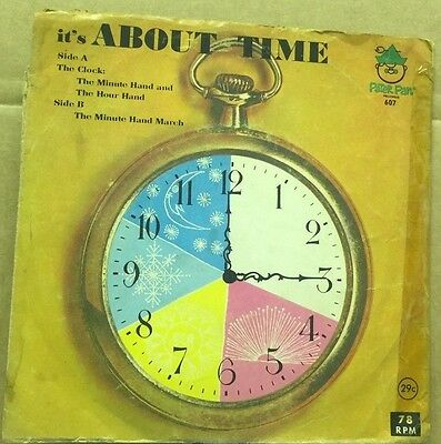 "IT'S ABOUT TIME-Peter Pan-7"" Vinyl 78rpm Record-Peter Pan Records-607"