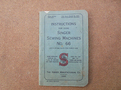 Manual - Instructions for using SINGER SEWING MACHINE No. 66