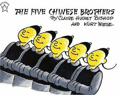 The Five Chinese Brothers: By Bishop, Claire Huchet