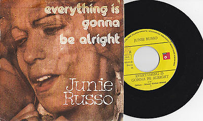 "JUNIE RUSSO │ EVERYTHING IS GONNA BE ALRIGHT │ RARO 7"" 45 GIRI Giusy ROMEO Giuni"
