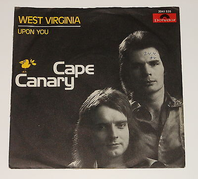 "Cape Canary - 7"" Single - West-Virginia - Upon You - Polydor"