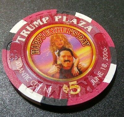 Trump Plaza $5 Casino Chip- Happy Fathers Day 2006- Mint Unplayed Condition