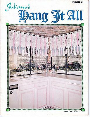 Juliano's Hang it All Book 4, Vintage Macrame Magazine 1970s Pot Cradle Curtains