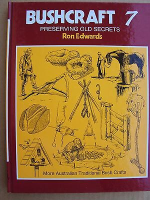 BUSHCRAFT  - Two (2) Volumes -  Numbers: 7 & 8   (by: Ron Edwards)