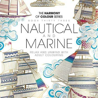 Harmony of Colour Book 32 NAUTICAL and MARINE Adult Colouring 36 Designs - NEW