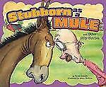 Stubborn As A Mule And Other Silly Similes (ways To Say It): By Nancy Jean Lo...