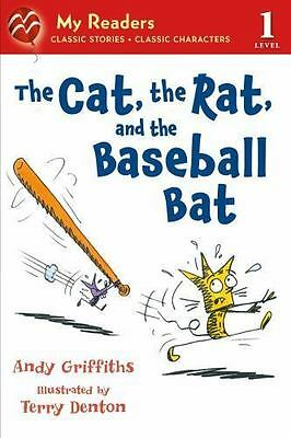 The Cat, The Rat, And The Baseball Bat (my Readers Level 1): By Andy Griffiths