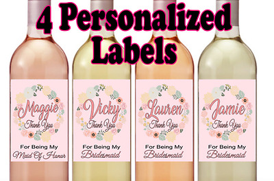 4 Thank You For Being My Bridesmaid Maid of Honor Wine Labels Stickers Wedding