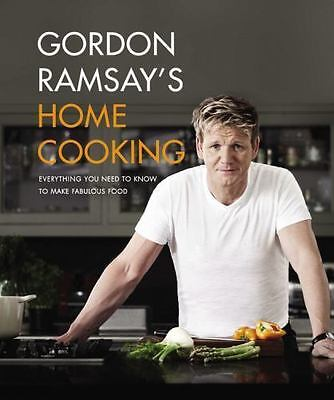 Gordon Ramsay's Home Cooking: Everything You Need to Know to Make Fabulous Fo...