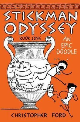Stickman Odyssey, Book 1: An Epic Doodle: By Christopher Ford
