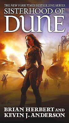 Sisterhood Of Dune: By Brian Herbert, Kevin J. Anderson