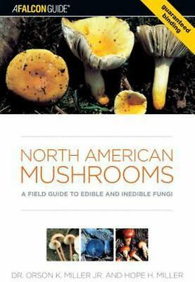 North American Mushrooms: A Field Guide To Edible And Inedible Fungi (falcong...