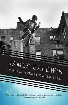 If Beale Street Could Talk: By Baldwin, James