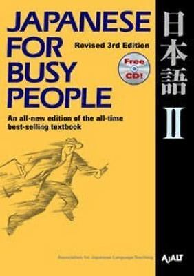 Japanese for Busy People II: Revised 3rd Edition 1 CD attached: By AJALT