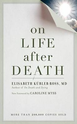 On Life after Death, revised: By Kubler-Ross, Elizabeth