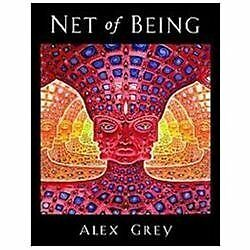Net of Being: By Grey, Alex