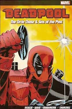 Deadpool The Circle Chase and Sins of the Past