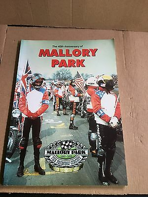 40TH ANNIVERSARY OF MALLORY PARK Racing Circuit / Paperback 1st Edn