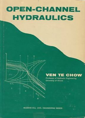 Open-Channel Hydraulics: By Ven Te Chow