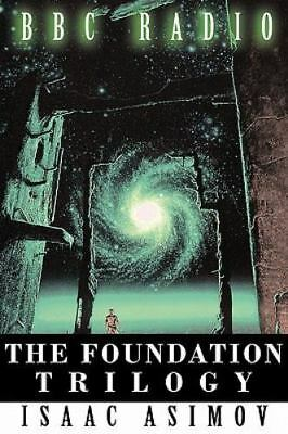 The Foundation Trilogy (adapted By Bbc Radio): By Isaac Asimov