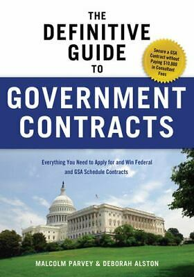 The Definitive Guide To Government Contracts: Everything You Need To Apply Fo...