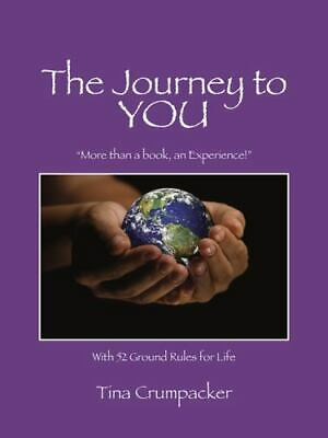More Than a Book, an Experience! with 52 Ground Rules for Life: By Tina Crump...
