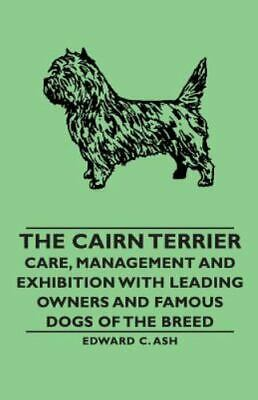 Care, Management and Exhibition with Leading Owners and Famous Dogs of the Br...