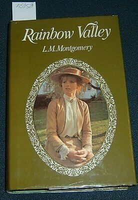MONTGOMERY L.M . RAINBOW VALLEY (by the Author of Anne of Greengables fame).