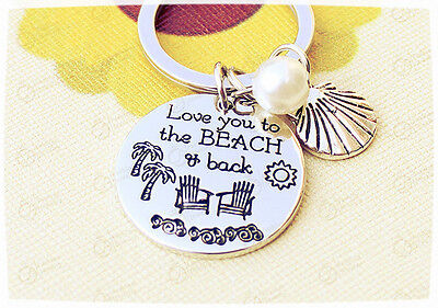 LOVE YOU TO THE BEACH AND BACK BEACH KEYCHAIN Keyring Silver Pearl Moon