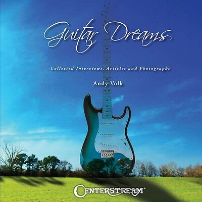 Guitar Dreams Collected Interviews Articles and Photographs Reference 000131538