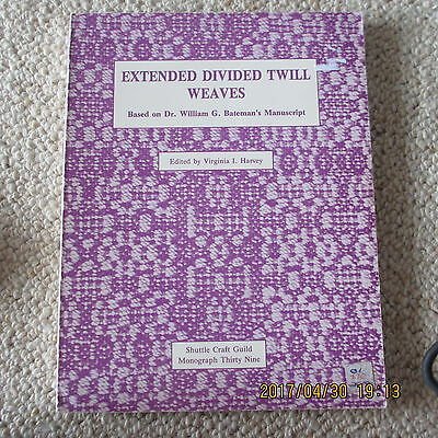 Extended Divided Twill Weaves / Shuttle Craft Guild Monograph 39