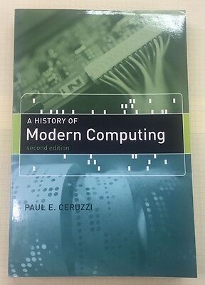 A History of Modern Computing by Paul E.Ceruzzi