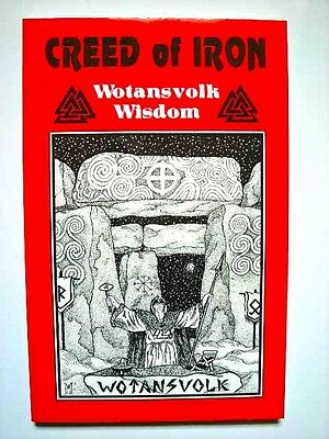 Wotansvolk book: CREED OF IRON, Celtic Asatru Pagan Viking Runes Teutonic