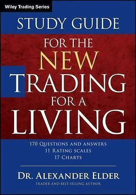 Study Guide for The New Trading for a Living: By Elder, Alexander