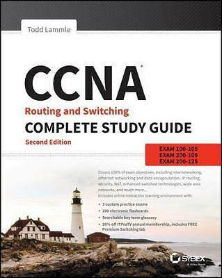 CCNA Routing and Switching Complete Study Guide: Exam 100-105, Exam 200-105, ...