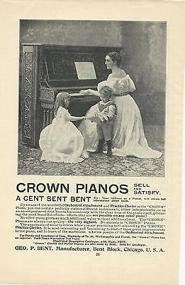 1897 Antique Magazine Ad Crown Pianos Piano Manufactured by Geo. P. Bent Chicago
