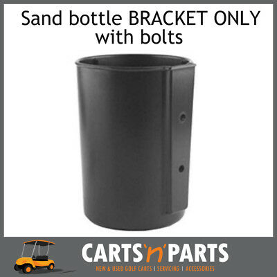 Sand bottle Bucket Holder Golf Cart Buggy Bracket ONLY with bolts E CAR