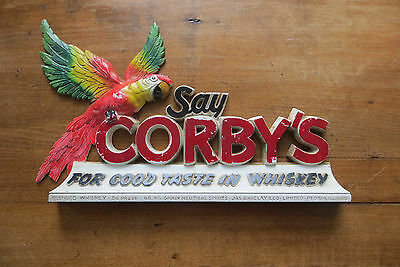Old Say Corby's Whiskey, Jas. Barclay & Company, Illinois, advertising sign