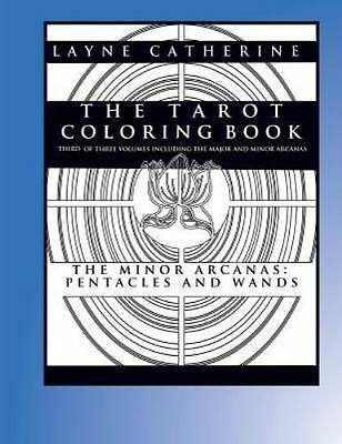 Tarot Coloring Book - the Minor Arcana-Pentacles and Wands : Third of Three V...