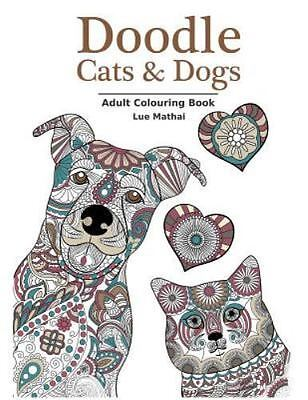 Doodle Cats And Dogs Adult Colouring Book Stress Relieving D